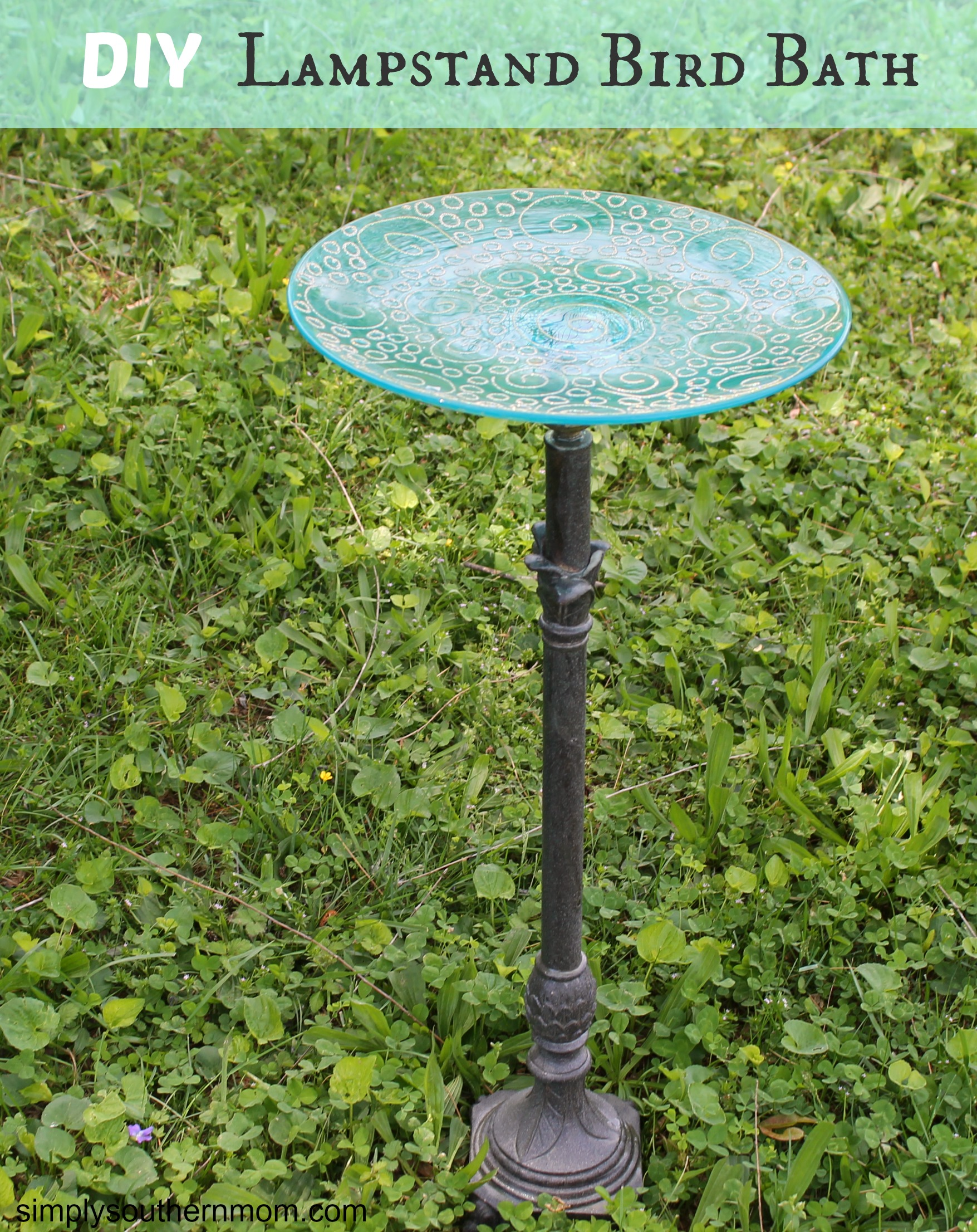 DIY Bird Bath (Made From a Lampstand!) - Simply Southern Mom